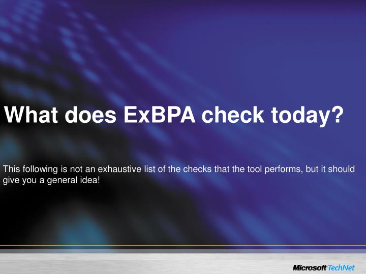 What does ExBPA check today?
