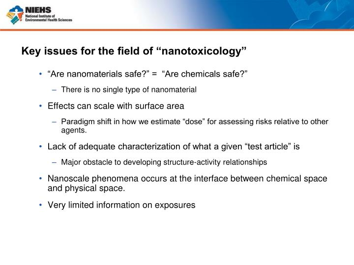 """Key issues for the field of """"nanotoxicology"""""""