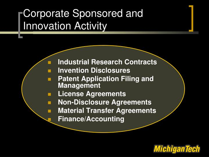 Corporate Sponsored and Innovation Activity