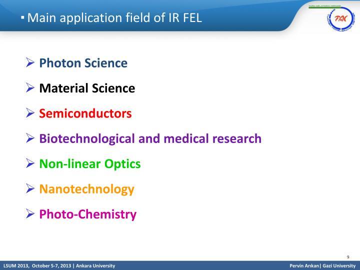 Main application field of IR FEL