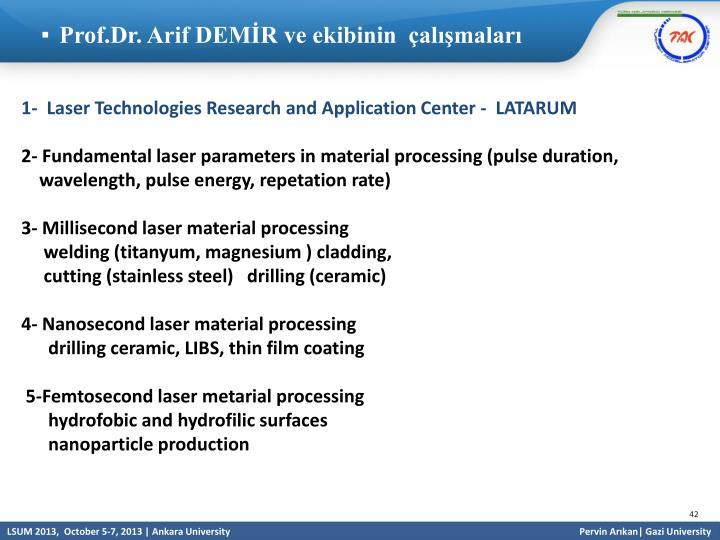 Prof.Dr. Arif DEMİR ve ekibinin  çalışmaları