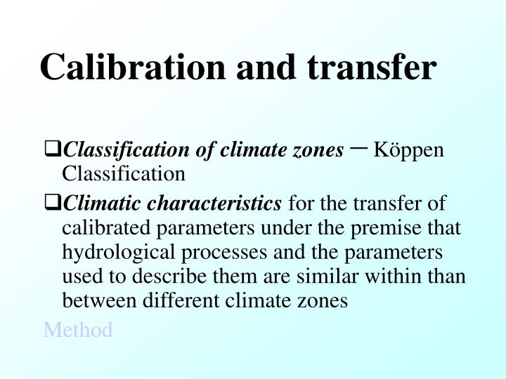 Calibration and transfer