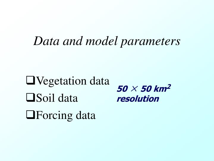 Data and model parameters