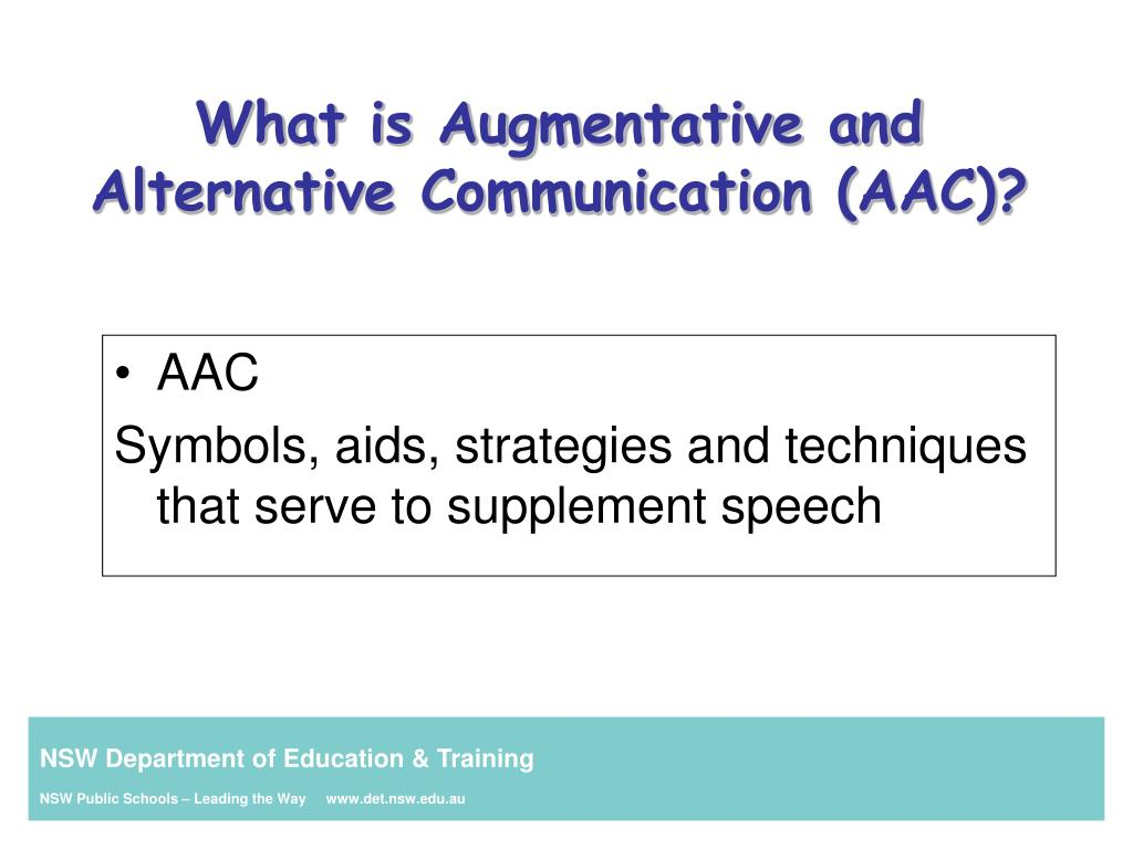 PPT - An introduction to Augmentative and Alternative Communication