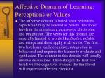 affective domain of learning perceptions or values