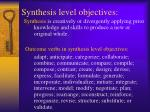 synthesis level objectives