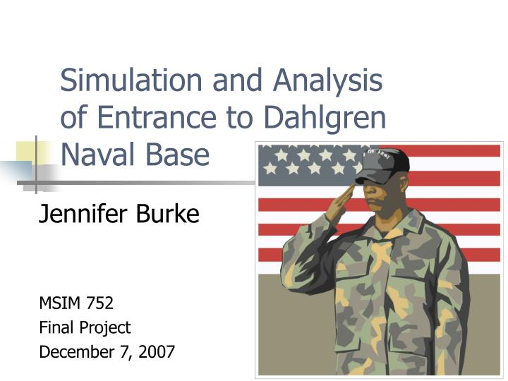 simulation and analysis of entrance to dahlgren naval base