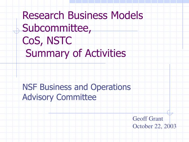 Research business models subcommittee cos nstc summary of activities