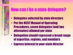 how can i be a state delegate