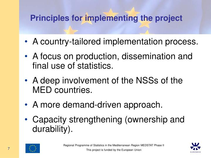Principles for implementing the project