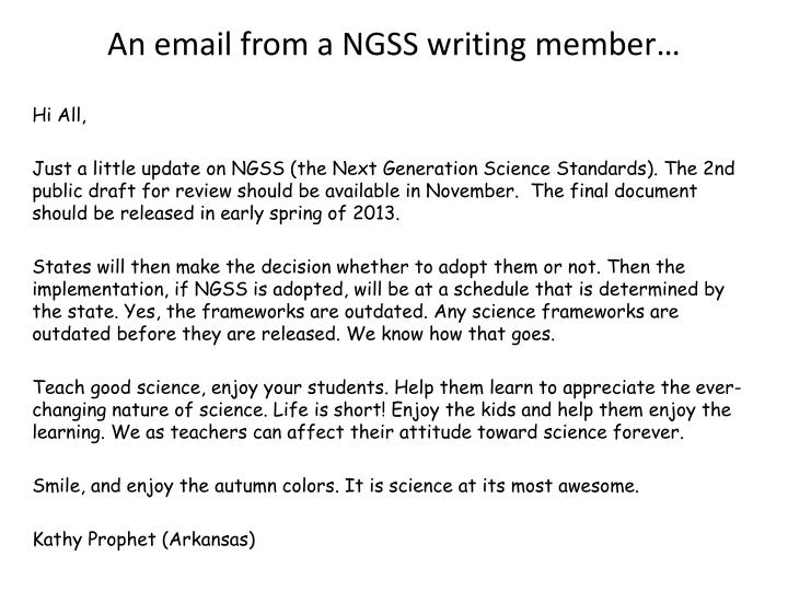 An email from a NGSS writing member…
