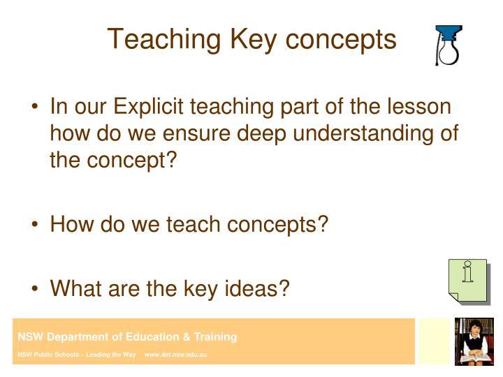 Teaching Key concepts