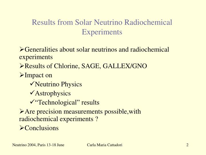 Results from solar neutrino radiochemical experiments