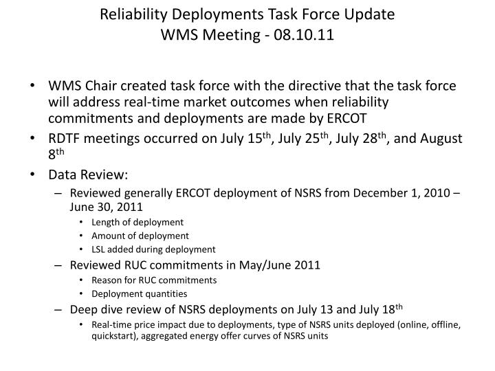Reliability deployments task force update wms meeting 08 10 11