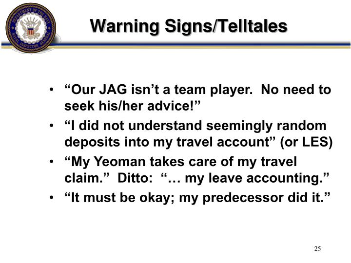 Warning Signs/Telltales