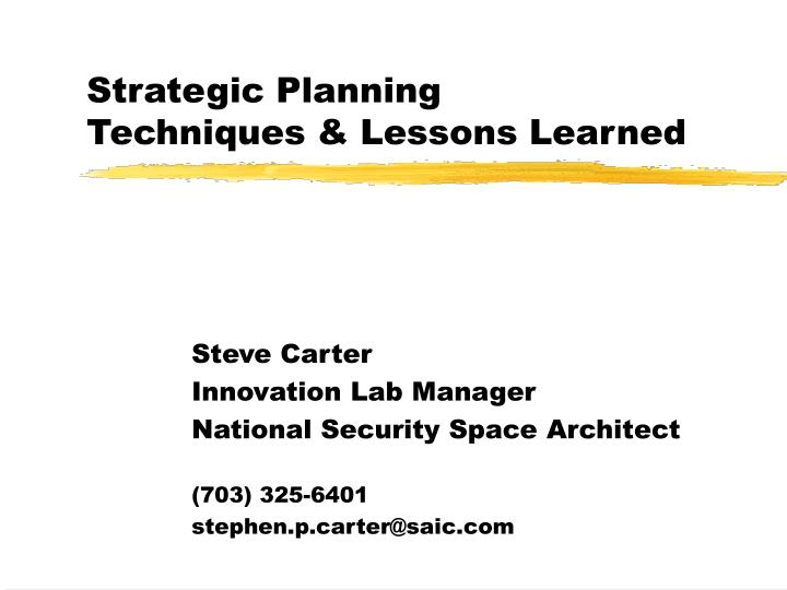 strategic planning techniques lessons learned n.