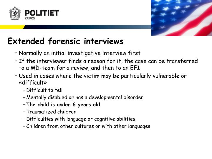 Extended forensic interviews