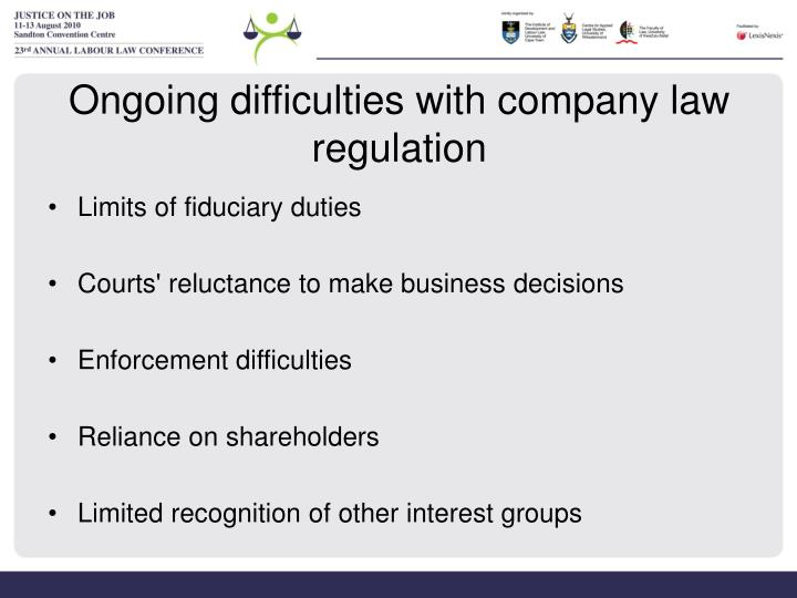 Ongoing difficulties with company law regulation