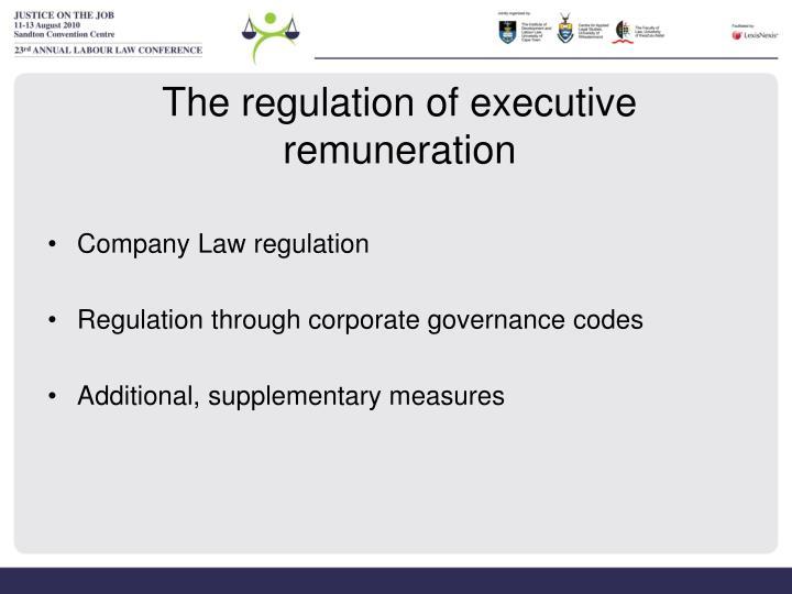 The regulation of executive remuneration