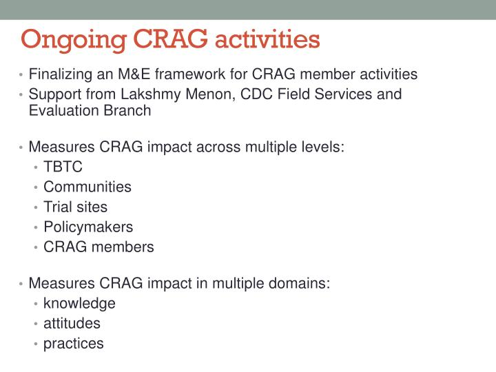 Ongoing CRAG activities