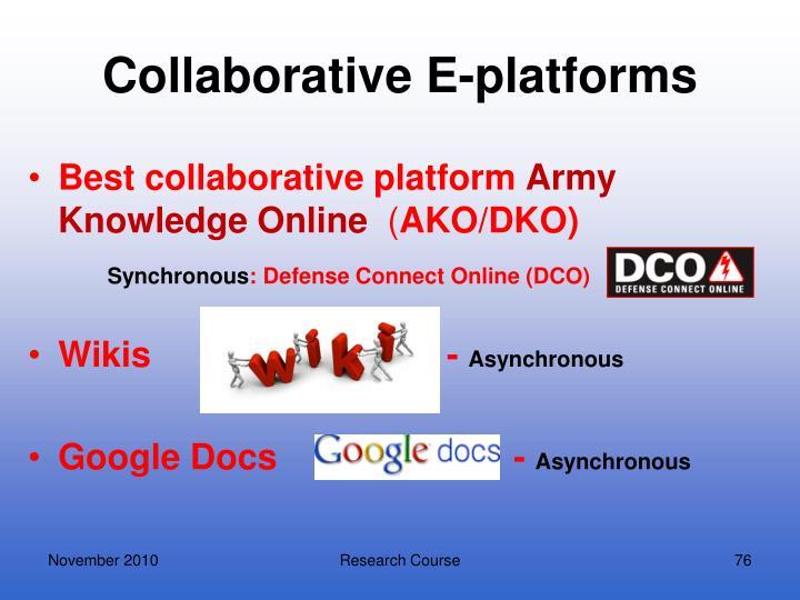 Collaborative E-platforms