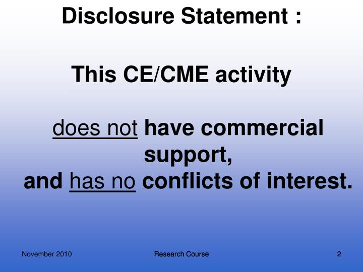 Disclosure Statement :