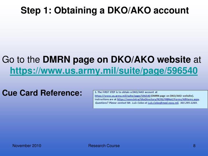 Step 1: Obtaining a DKO/AKO account