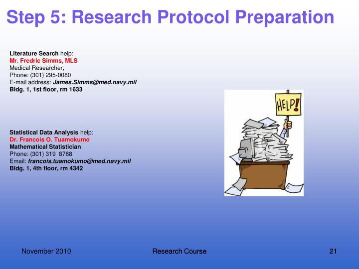 Step 5: Research Protocol Preparation