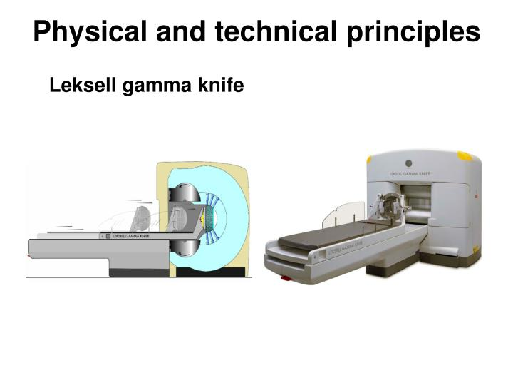 Physical and technical principles