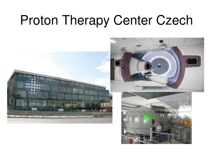 Proton Therapy Center Czech