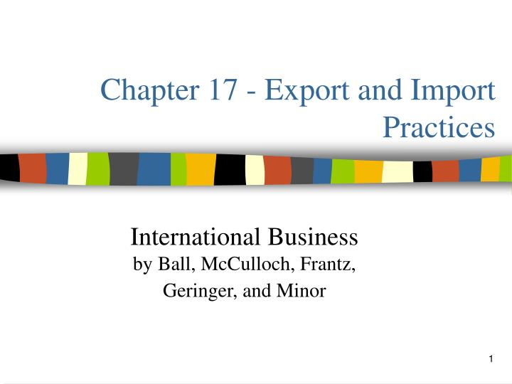 Chapter 17 export and import practices
