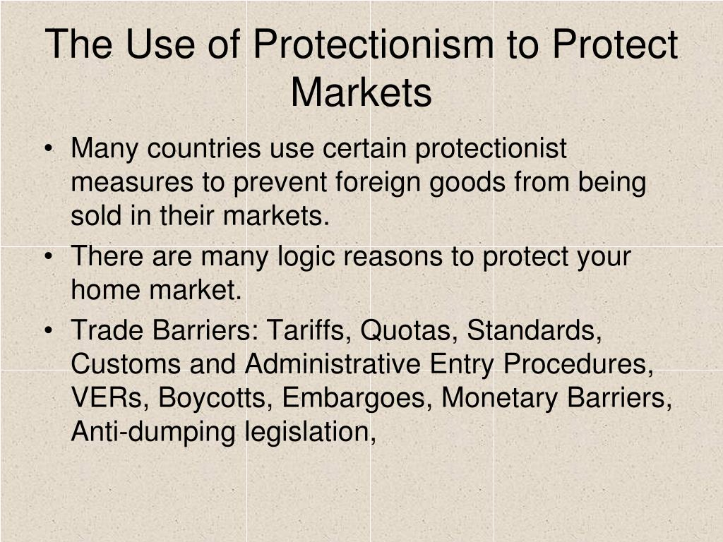Embargoes, quotas, and standards are tools that countries