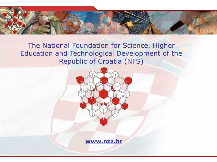 The National Foundation for Science, Higher Education and Technological Development of the Republic ...