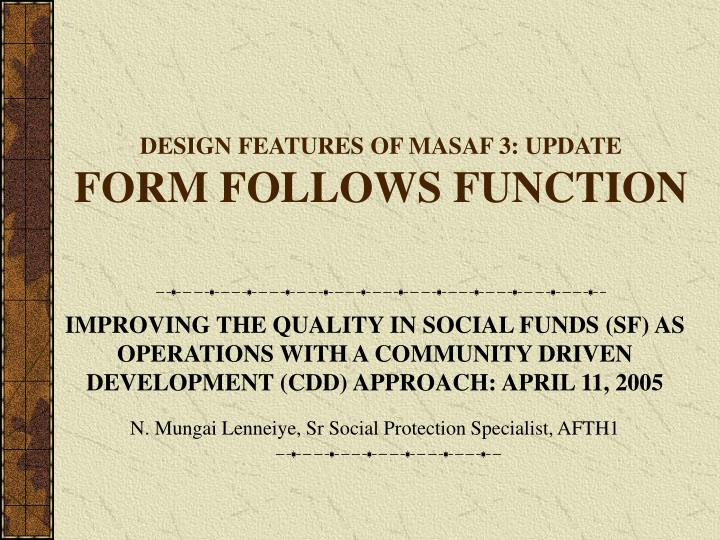 design features of masaf 3 update form follows function n.