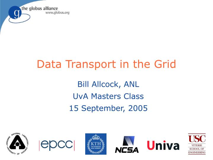 data transport in the grid n.