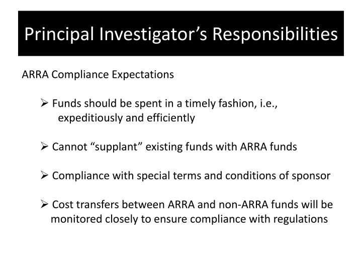 Principal Investigator's Responsibilities