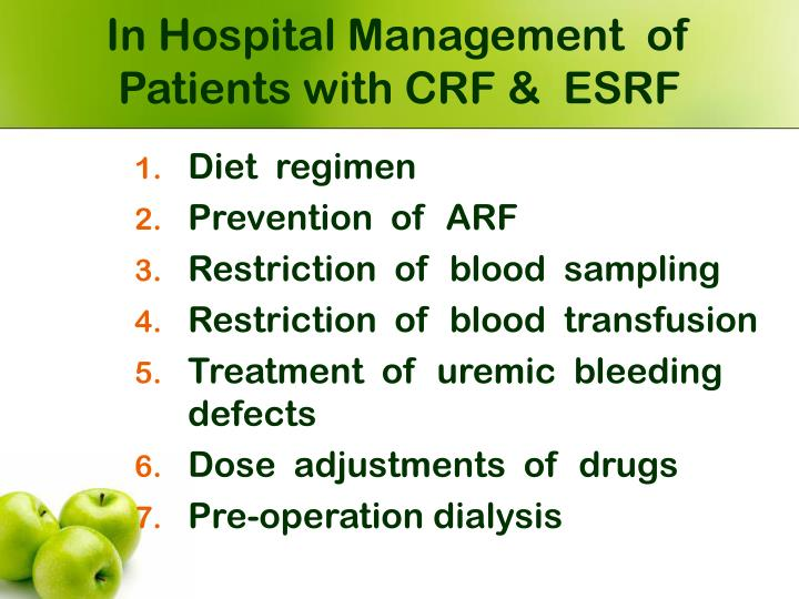 In Hospital Management  of  Patients with CRF &  ESRF