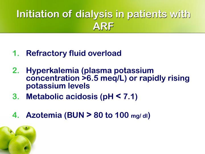 Initiation of dialysis in patients with ARF
