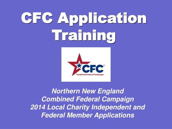 CFC Application Training