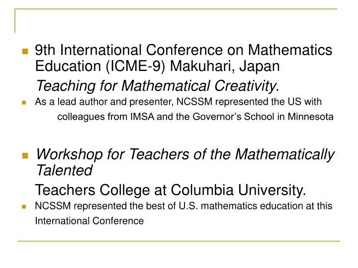 9th International Conference on Mathematics Education (ICME-9) Makuhari, Japan