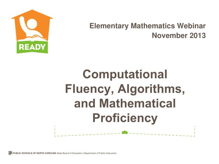 Computational fluency algorithms and mathematical proficiency