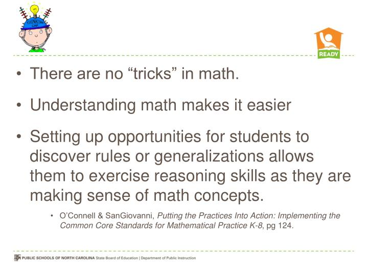 "There are no ""tricks"" in math."