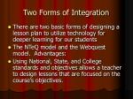 two forms of integration