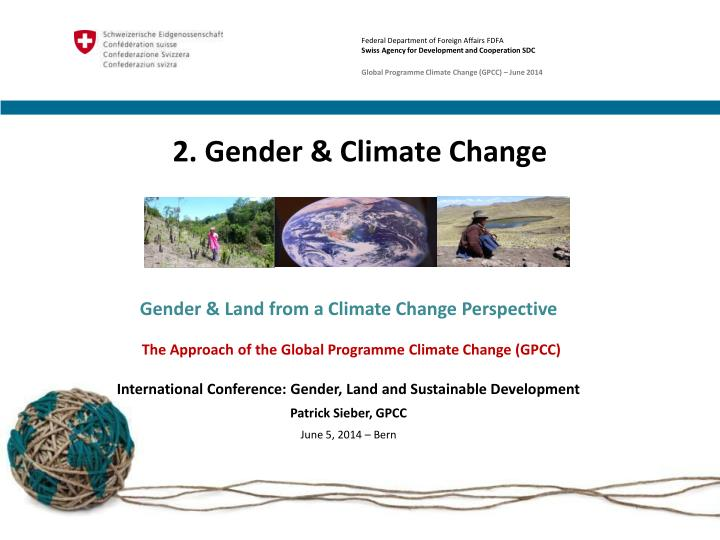 gender and climate change essay Although gender norms vary historically and geographically, sex categories are used to organize societies, economies and everyday practices in many ways and at many levels of scale.