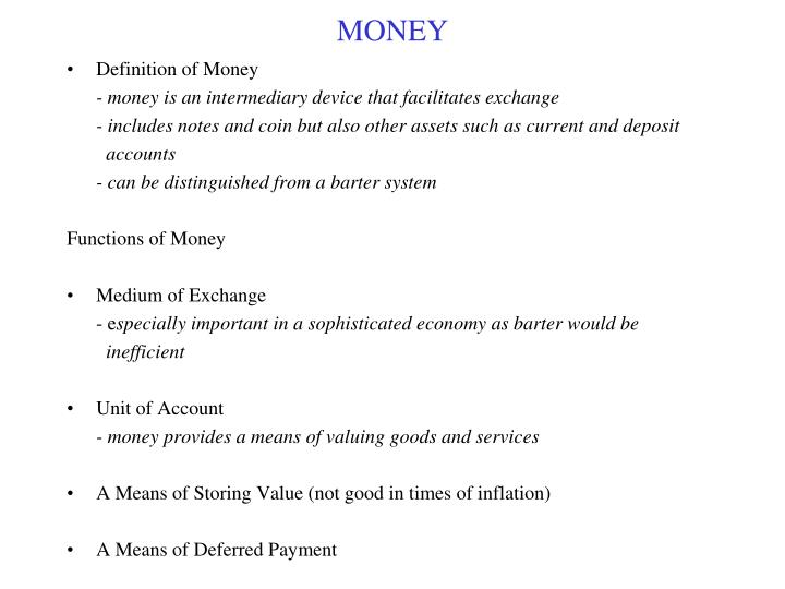 what distinguishes money from other assets