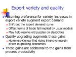 export variety and quality