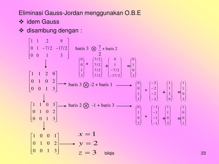 Eliminasi Gauss-Jordan menggunakan O.B.E