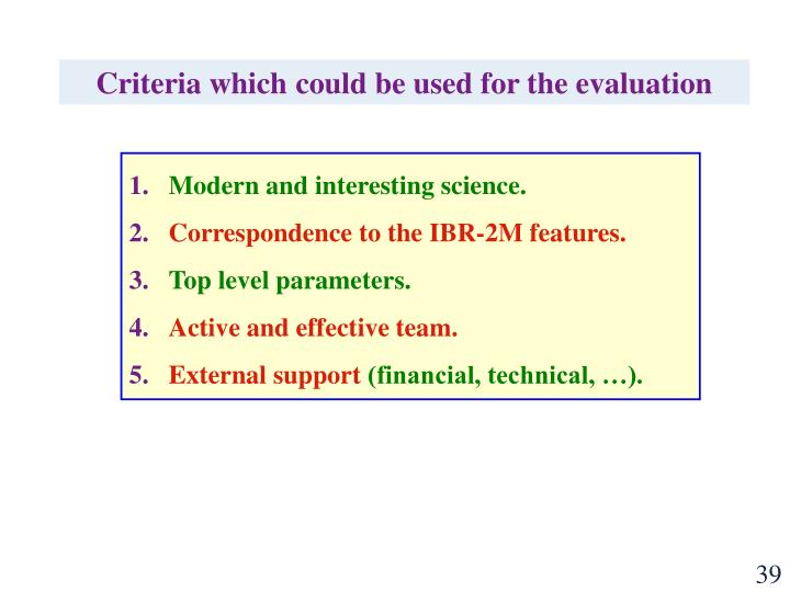 Criteria which could be used for the evaluation