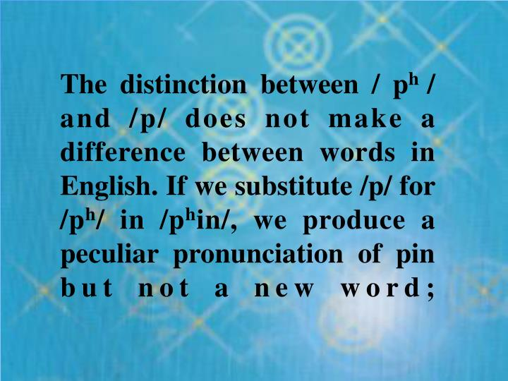 The distinction between / p