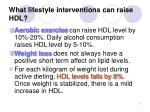 what lifestyle interventions can raise hdl